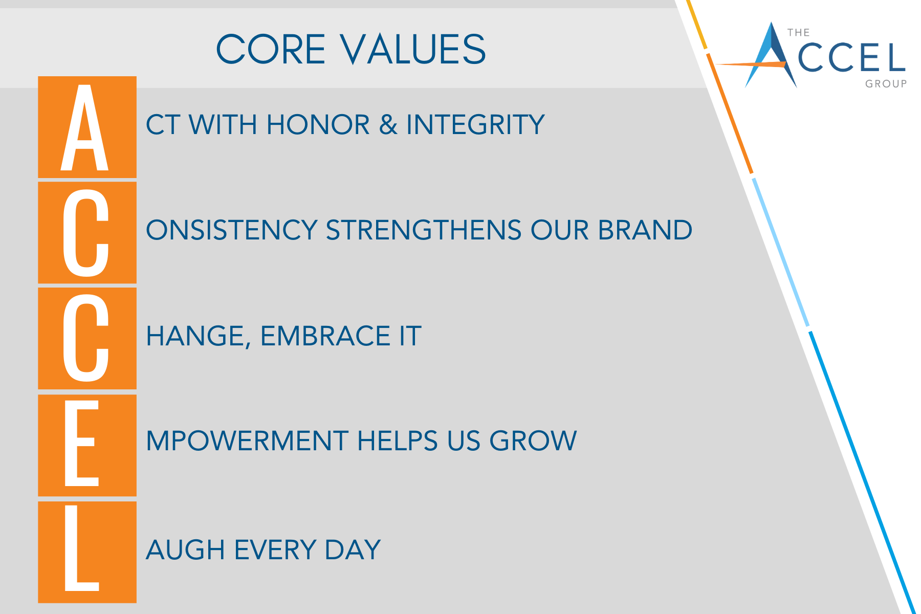 The Accel Group - Core Values